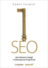 SEO jako element strategii marketingowej Twojej firmy - Paweł Cengiel | mała okładka