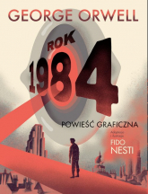 Rok 1984 Powieśc graficzna - George Orwell | mała okładka