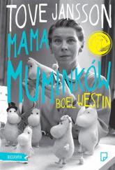 Tove Jansson Mama Muminków - Boel Westin | mała okładka