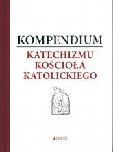 Kompendium Katechizmu Kościoła Katolickiego Pamiątka bierzmowania -  | mała okładka