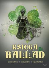 Księga ballad angielskich, szkockich, irlandzkich -  | mała okładka