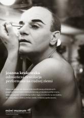 Odmieńcza rewolucja Performans na cudzej ziemi - Joanna Krakowska   mała okładka