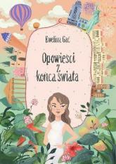 Opowieści z końca świata - Ewelina Gac | mała okładka