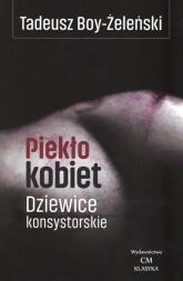 Piekło kobiet Dziewice konsystorskie - Tadeusz Boy-Żeleński | mała okładka