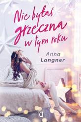 Nie byłaś grzeczna w tym roku - Anna Langner | mała okładka