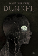 Dunkel - Jakub Bielawski | mała okładka