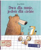 Dwa dla mnie jeden dla ciebie - Jorg Muhle | mała okładka
