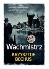 Wachmistrz - Krzysztof Bochus | mała okładka