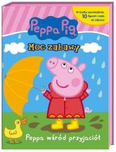 Peppa Pig Moc zabawy Peppa wśród przyjaciół - zbiorowe opracowanie | mała okładka