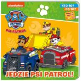 Psi patrol Kto to? Co to? Jedzie Psi patrol! - zbiorowe opracowanie | mała okładka