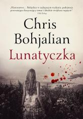 Lunatyczka - Chris Bohjalian | mała okładka