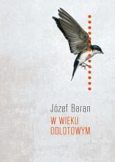 W wieku odlotowym - Józef Baran | mała okładka