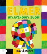 Elmer Wyjątkowy słoń - David McKee | mała okładka