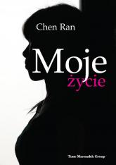 Moje życie - Chen Ran | mała okładka