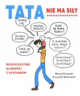 Tata nie ma siły - Wiśniewski Krzysztof, Staryszak Błażej | mała okładka