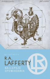 Najlepsze opowiadania - R.A. Laferty | mała okładka