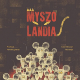 Myszolandia - Sanjin Ma, Mericourt Alice | mała okładka