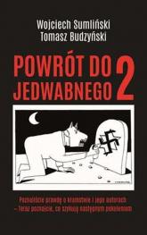 Powrót do Jedwabnego 2 - Sumliński Wojciech, Budzyński Tomasz | mała okładka