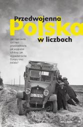 Przedwojenna Polska w liczbach - Janicki Kamil, Kuzak Rafał, Kaliński Dariusz, Zaprutko-Janicka Aleksandra | mała okładka