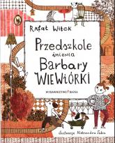 Przedszkole imienia Barbary Wiewiórki - Rafał Witek | mała okładka