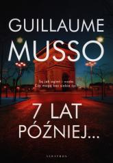 7 lat później... - Guillaume Musso | mała okładka