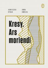 Kresy Ars moriendi - Smółka Anna, Rybak Agnieszka | mała okładka