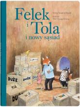 Felek i Tola i nowy sąsiad - Vanden Heede Sylvia   mała okładka