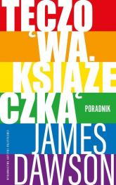 Tęczowa książeczka Poradnik - James Dawson | mała okładka