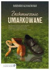 Zachmurzenie umiarkowane - Barbara Kosmowska | mała okładka