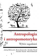 Antropologia i antropomotoryka. Wybór zagadnień - Zbiorowy | mała okładka
