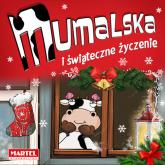 Krówka Mumalska i świąteczne życzenie - Alicja Groszek-Abramowicz | mała okładka
