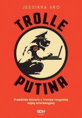 Trolle Putina - Jessikka Aro | mała okładka
