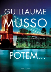 Potem... - Guillaume Musso | mała okładka