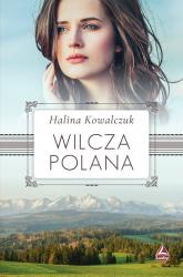 Wilcza polana - Halina Kowalczuk   mała okładka