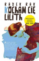 Kocham cię Lilith - Radek Rak | mała okładka