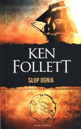 Słup ognia - Ken Follett | mała okładka