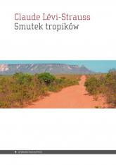 Smutek tropików - Claude Levi-Strauss | mała okładka