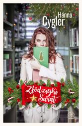 Złodziejki Świąt - Hanna Cygler | mała okładka