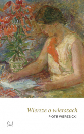Wiersze o wierszach - Piotr Wierzbicki | mała okładka
