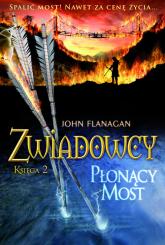 Zwiadowcy 2 Płonący most - John Flanagan | mała okładka