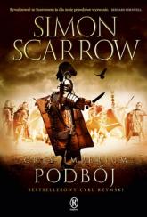 Orły imperium Podbój - Simon Scarrow | mała okładka