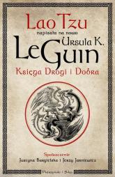 Księga Drogi i Dobra - LeGuin Ursula K. | mała okładka