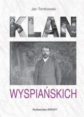 Klan Wyspiańskich - Jan Tomkowski | mała okładka