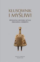 Kłusownik i myśliwi Prywatna historia sztuki Zbigniewa Herberta -  | mała okładka