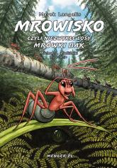 Mrowisko czyli niezwykłe losy mrówki Bak - Marek Łangalis   mała okładka