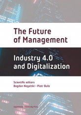 The Future of Management Industry 4.0 and Digitalization -  | mała okładka