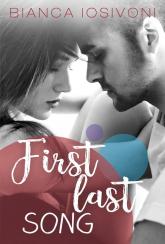 First last song - Bianca Iosivoni | mała okładka