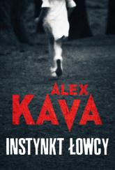 Instynkt łowcy Wielkie Litery - Alex Kava | mała okładka