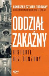 Oddział zakaźny Historie bez cenzury - Agnieszka Sztyler-Turovsky | mała okładka