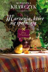 Marzenia które się spełniają Wielkie Litery - Agnieszka Krawczyk | mała okładka